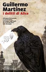 I delitti di Alice. Le indagini del professor Seldom. Vol. 2