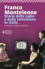 Storia della radio e della televisione in Italia. Costume, società e politica