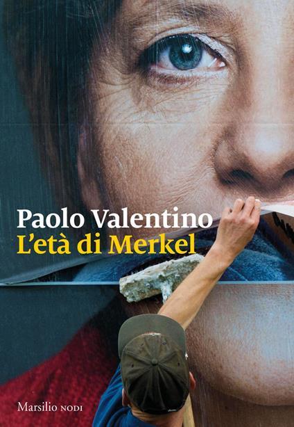 L' età di Merkel - Paolo Valentino - ebook