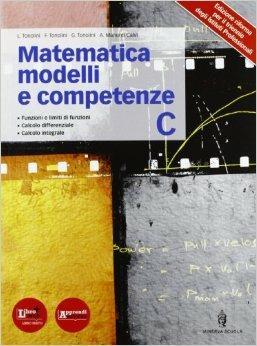 Matematica modelli e competenze. Per gli Ist. professionali. Con espansione online -  Franco Tonolini, Giuseppe Tonolini, Livia Tonolini - copertina
