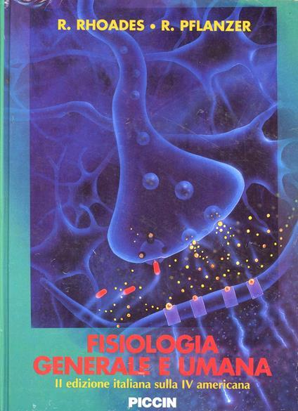 Fisiologia generale e umana - Rodney Rhoades,Richard Pflanzer - copertina