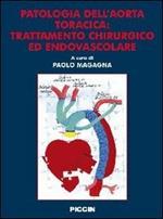 Patologia dell'aorta toracica. Trattamento chirurgico ed endovascolare
