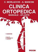 Clinica ortopedica. Manuale-atlante