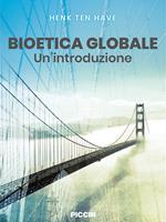 Bioetica globale. Un'introduzione