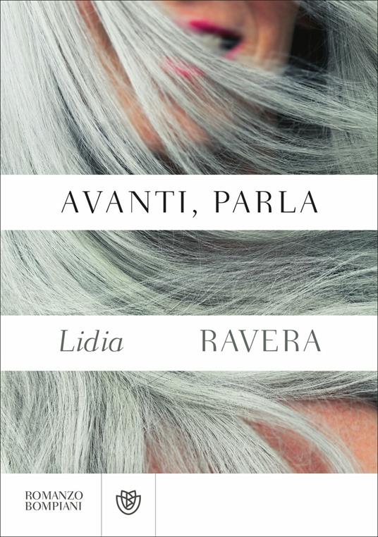 Avanti, parla - Lidia Ravera - copertina