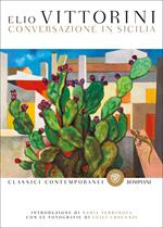 Conversazione in Sicilia. Ediz. illustrata