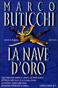 La nave d'oro - Marco Buticchi - 2