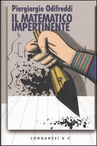 Il matematico impertinente - Piergiorgio Odifreddi - copertina