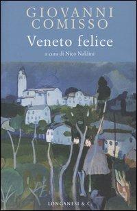 Veneto felice - Giovanni Comisso - copertina