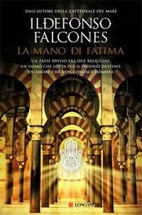 La mano di Fatima - Ildefonso Falcones - copertina