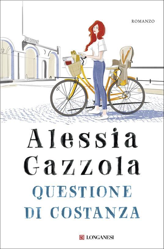 Questione di Costanza - Alessia Gazzola - copertina