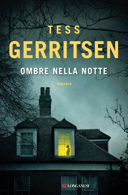 Ombre nella notte - Tess Gerritsen - copertina