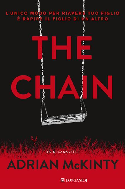 The chain - Adrian McKinty,Alberto Pezzotta - ebook