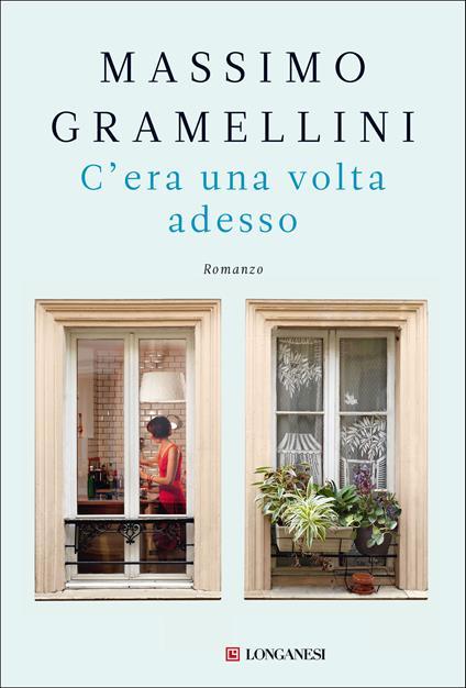 C'era una volta adesso - Massimo Gramellini - copertina