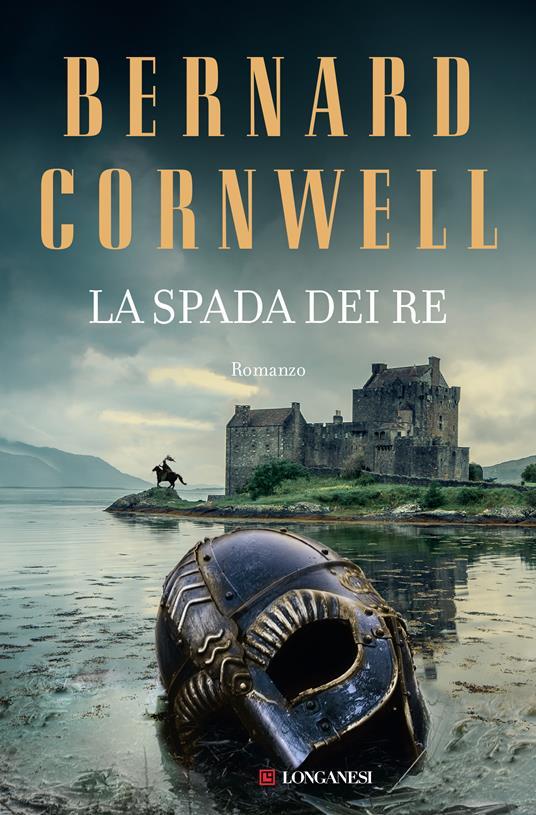 La spada dei re - Bernard Cornwell - copertina