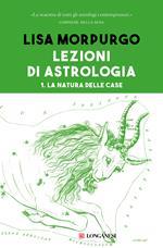 La Lezioni di astrologia. Vol. 1