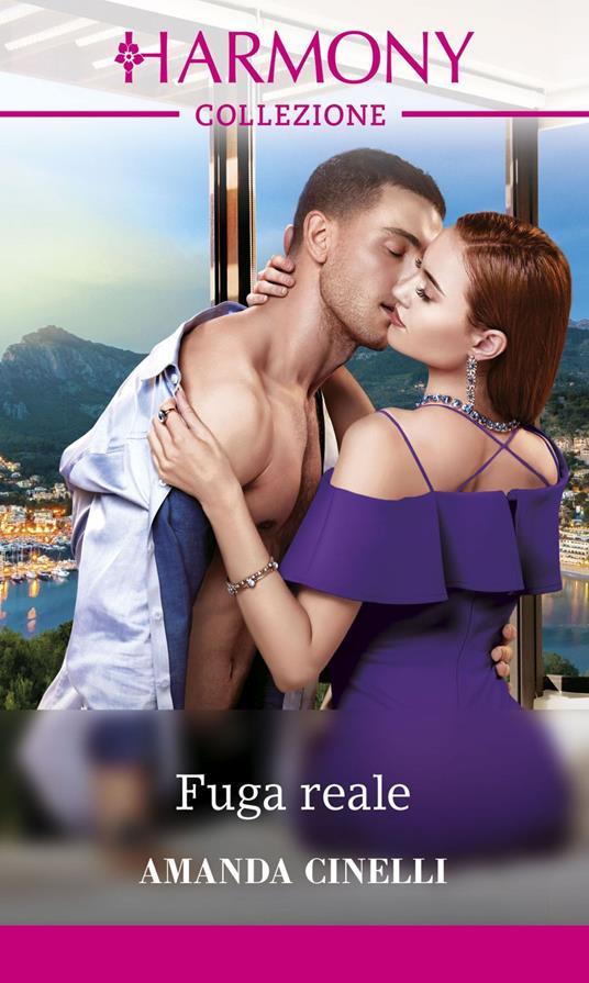 Fuga reale. Le spose di Monteverre. Vol. 1 - Amanda Cinelli - ebook