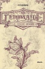 L' Eromaide. Le cinque gemme