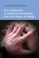 Di un romanzo ai tempi di Instagram, e di una storia d'amore