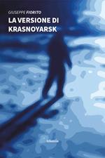 La versione di Krasnoyarsk