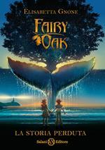 La storia perduta. Fairy Oak