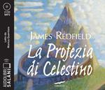 La profezia di Celestino letto da Monica Guerritore. Audiolibro. 2 CD Audio formato MP3