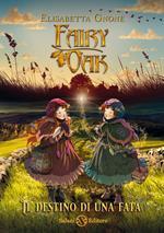 Il destino di una fata. Fairy Oak