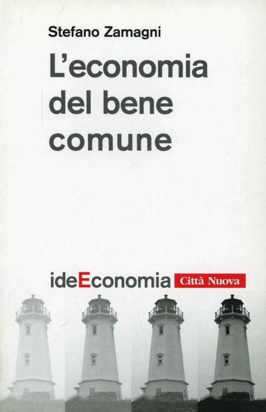 L' economia del bene comune - Stefano Zamagni - copertina