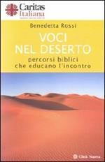 Voci nel deserto. Percorsi biblici che educano l'incontro