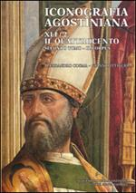 Iconografia agostiniana. B. Vol. 2\2: Il Quattrocento. Il corpus.