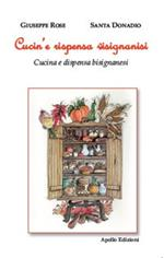 Cucin'e rispensa visignanisi (Cucina e dispensa bisignanesi)