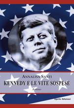 Kennedy e le vite sospese