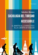 Sociologia del turismo accessibile. Il diritto alla mobilità e alla libertà di viaggio