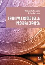 Frodi IVA e ruolo della Procura europea