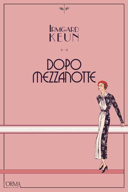 Dopo mezzanotte - Irmgard Keun,Eleonora Tomassini - ebook