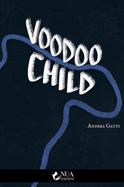 Voodoo child - Andrea Gatti - copertina