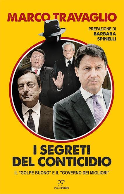 I segreti del Conticidio. Il «golpe buono» e il «governo dei migliori» - Marco Travaglio - ebook