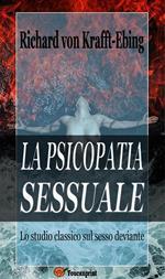 La psicopatia sessuale