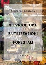 Selvicoltura e utilizzazioni forestali. Vol. 1