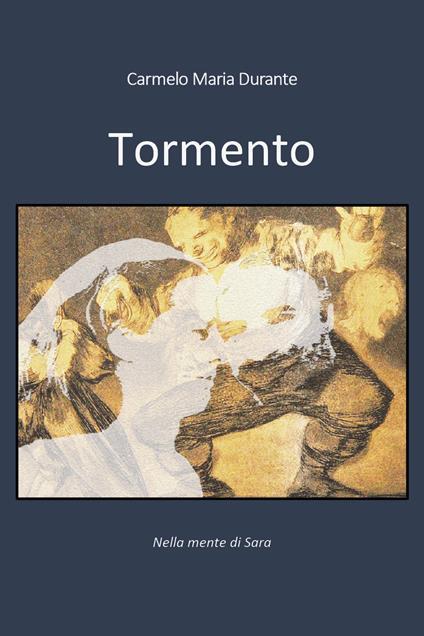 Tormento - Carmelo Maria Durante - copertina
