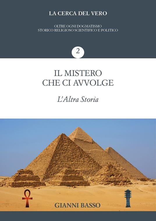 La cerca del vero. Vol. 2: mistero che ci avvolge, Il. - Gianni Basso - copertina
