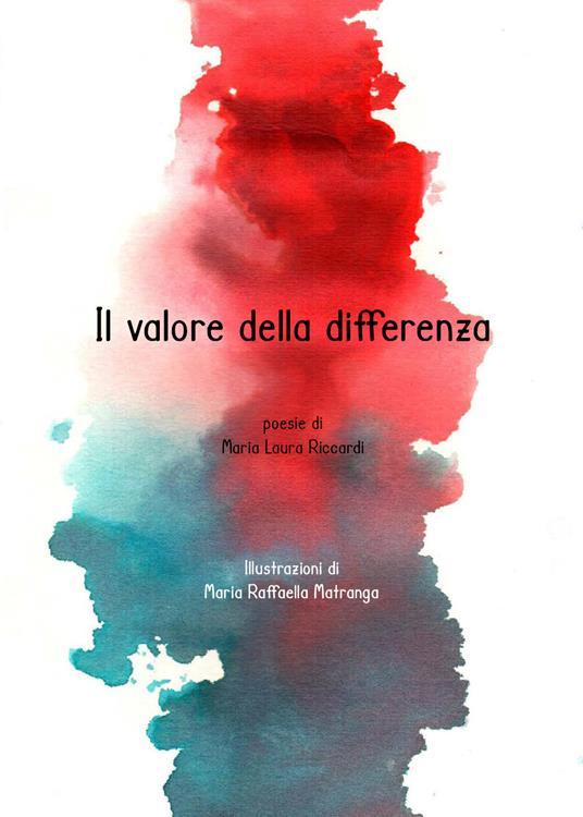 Il valore della differenza - Maria Laura Riccardi - copertina