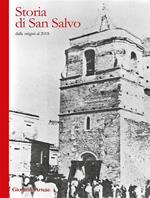 Storia di San Salvo dalle origini al 2018