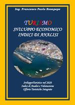 Turismo. Sviluppo economico. Indici di analisi