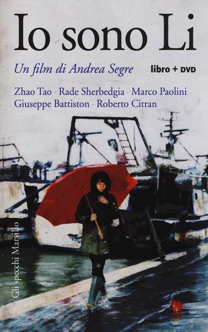Io sono Li. Con DVD - Andrea Segre - copertina