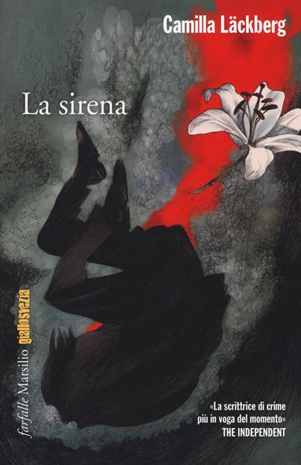 La sirena. I delitti di Fjällbacka. Vol. 6 - Camilla Läckberg - copertina