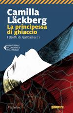 La principessa di ghiaccio. I delitti di Fjällbacka. Vol. 1