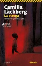 La strega. I delitti di Fjällbacka. Vol. 10
