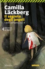 Il segreto degli angeli. I delitti di Fjällbacka. Vol. 8