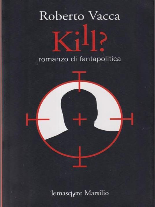 Kill? - Roberto Vacca - 3